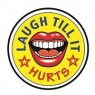 View all Laugh Till It Hurts tour dates