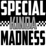View all Special Kinda Madness tour dates