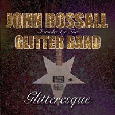 The Original John Rossal Glitter Band