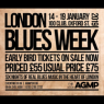 View all London Blues Week tour dates