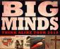 View all Big Minds tour dates