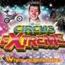 View all Circus Extreme tour dates