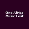 View all One Africa Music Fest tour dates