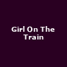 View all Girl On The Train tour dates