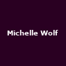 View all Michelle Wolf tour dates