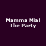 View all Mamma Mia! The Party tour dates
