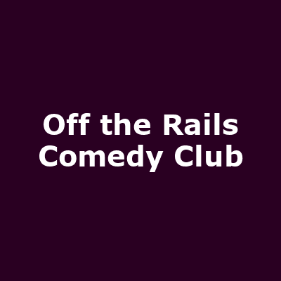 Off the Rails Comedy Club