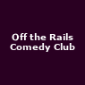 View all Off the Rails Comedy Club tour dates