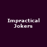 View all Impractical Jokers tour dates