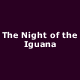 Special Offer: One fifth off ticket prices for The Night of the Iguana in the West End