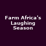 View all Farm Africa's Laughing Season tour dates