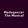 View all Madagascar The Musical tour dates