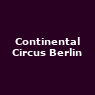 View all Continental Circus Berlin tour dates