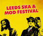 View all Leeds Ska And Mod Festival tour dates