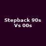 View all Stepback 90s Vs 00s tour dates