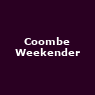 View all Coombe Weekender tour dates
