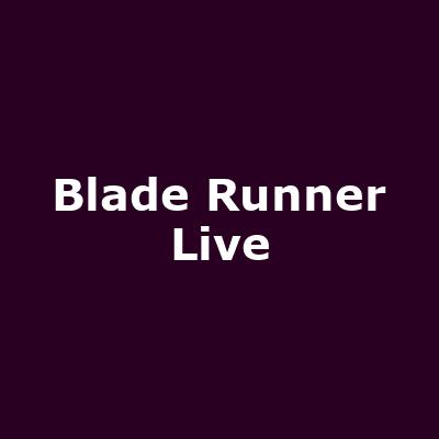 Blade Runner Live