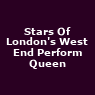 View all Stars Of London's West End Perform Queen tour dates