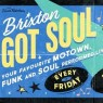 View all Brixton Got Soul: A Night of Motown, Funk and Soul tour dates