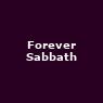 View all Forever Sabbath tour dates