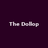 View all The Dollop tour dates