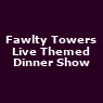 View all Fawlty Towers Live Themed Dinner Show tour dates