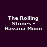 View all The Rolling Stones - Havana Moon tour dates