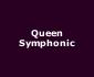 View all Queen Symphonic tour dates