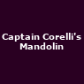 View all Captain Corelli's Mandolin tour dates