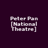 View all Peter Pan [National Theatre] tour dates