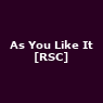 As You Like It [RSC]