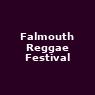 View all Falmouth Reggae Festival tour dates