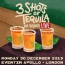 View all 3 Shots of Tequila and Friends Live tour dates