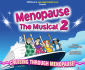 View all Menopause The Musical 2 tour dates