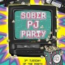 View all Sober PJ Party tour dates