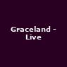 View all Graceland - Live tour dates