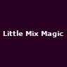 Little Mix Magic