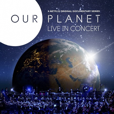 Our Planet - Live in Concert