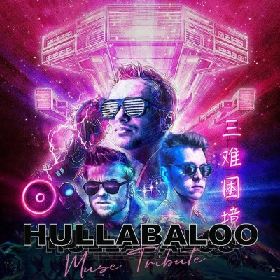 Hullabaloo [Muse Tribute]