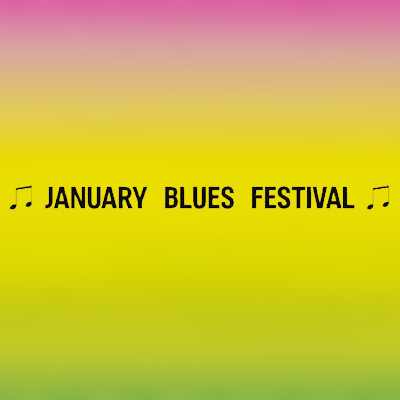 January Blues Festival