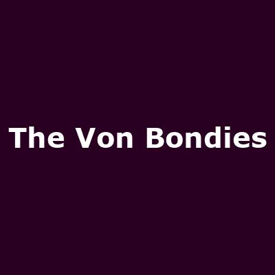 - Image: www.myspace.com/vonbondies