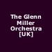 The Glenn Miller Orchestra [UK]