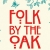Folk by the Oak