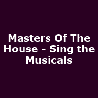Masters Of The House - Sing the Musicals