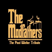 The Modfathers: The Paul Weller Tribute