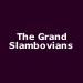 The Grand Slambovians