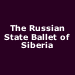 The Russian State Ballet of Siberia