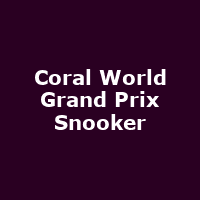 Coral World Grand Prix Snooker 2019