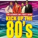 Kick up the 80s