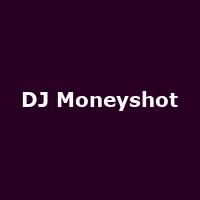 DJ Moneyshot